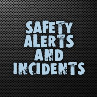 Safety Alerts and Incidents